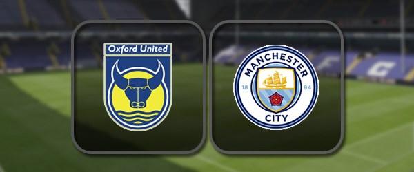 Оксфорд - Манчестер Сити: Полный матч и Лучшие моменты