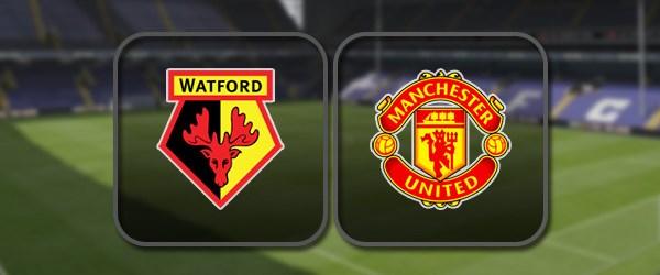Уотфорд – Манчестер Юнайтед: Полный матч и Лучшие моменты