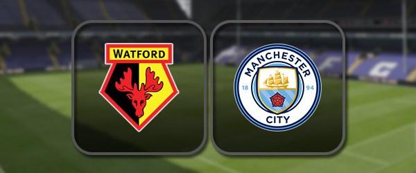 Уотфорд - Манчестер Сити: Полный матч и Лучшие моменты