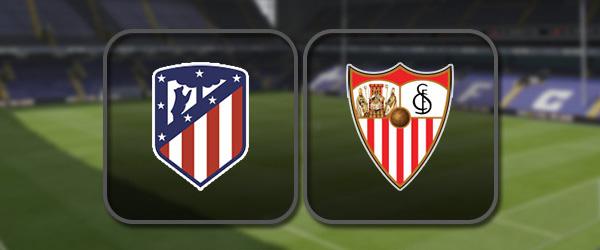 Атлетико - Севилья: Полный матч и Лучшие моменты