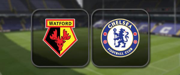 Уотфорд – Челси: Полный матч и Лучшие моменты