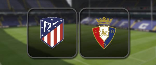 Атлетико – Осасуна: Полный матч и Лучшие моменты