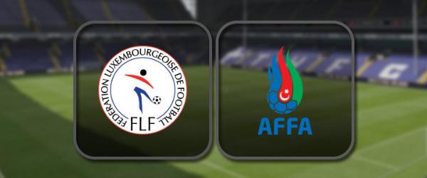 Люксембург – Азербайджан онлайн трансляция
