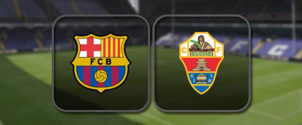 Барселона - Эльче онлайн трансляция