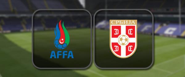 Азербайджан - Сербия онлайн трансляция