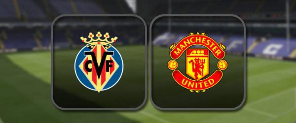 Вильярреал - Манчестер Юнайтед онлайн трансляция