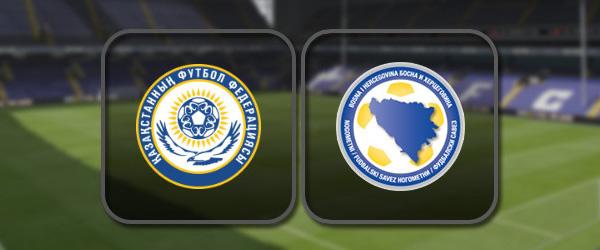 Казахстан - Босния и Герцеговина онлайн трансляция