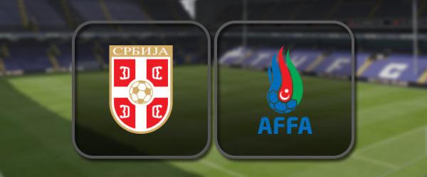 Сербия - Азербайджан онлайн трансляция